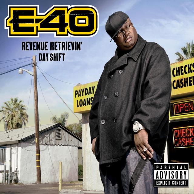 Songs start listen, revenue retrievin: overtime shift, e-40, music, singles, songs, hip-hop/rap, streaming music