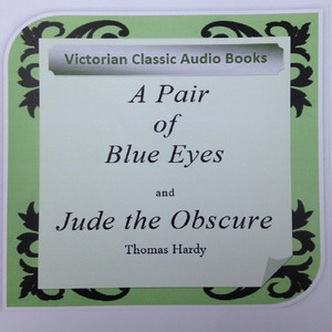 A Pair of Blue Eyes and Jude the Obscure Audiobook