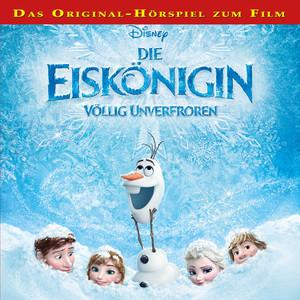 Die Eiskönigin - Völlig unverfroren Audiobook