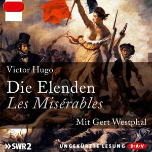 Die Elenden / Les Misérables (Ungekürzt) Audiobook