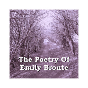 The Poetry of Emily Bronte