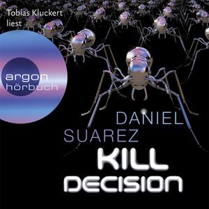 Kill Decision (Gekürzte Fassung) Audiobook