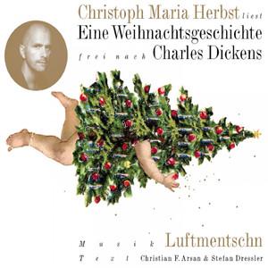 Eine Weihnachtsgeschichte (frei nach Charles Dickens) Audiobook