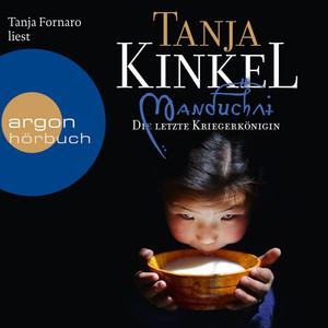 Manduchai. Die letzte Kriegerkönigin (Ungekürzte Fassung) Audiobook