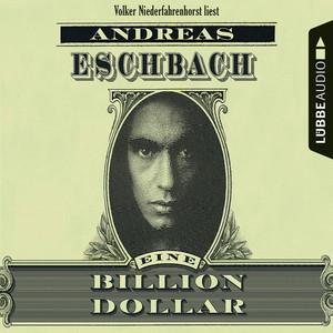 Eine Billion Dollar (Ungekürzt) Audiobook