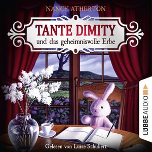 Tante Dimity und das geheimnisvolle Erbe - Ein Wohlfühlkrimi mit Lori Shepherd 1 (Ungekürzt) Audiobook