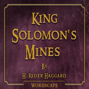 King Solomon's Mines (By H.Rider Haggard) Audiobook