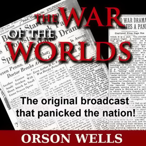 The War Of The Worlds (Mercury Theatre on the Air) Audiobook