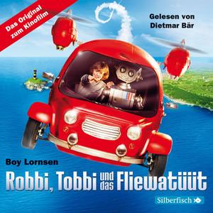 Robbi, Tobbi und das Fliewatüüt Audiobook