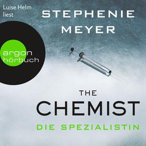 The Chemist - Die Spezialistin (Ungekürzte Lesung) Audiobook