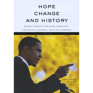 Hope, Change and History (Barack Obama's Greatest Speeches including Inaugural Oath and Address) Audiobook