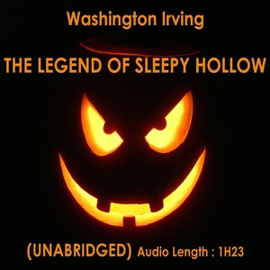 The Legend of Sleepy Hollow (Unabridged), By Washington Irving