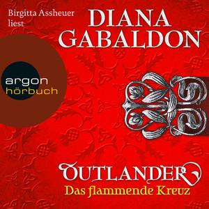 Das flammende Kreuz - Outlander 5 (Ungekürzte Lesung) Audiobook