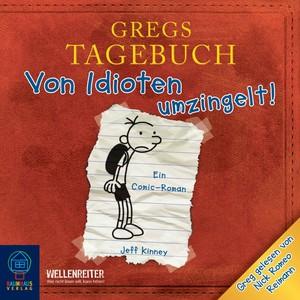 Gregs Tagebuch 1 - Von Idioten umzingelt! Audiobook