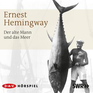 Der alte Mann und das Meer Audiobook
