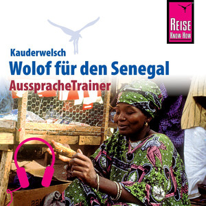 Reise Know-How Kauderwelsch AusspracheTrainer Wolof für den Senegal Audiobook