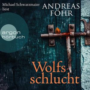 Wolfsschlucht (Ungekürzte Lesung) Audiobook