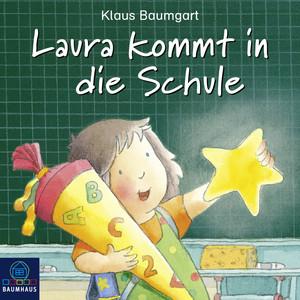 Laura kommt in die Schule (Hörspiel) Audiobook