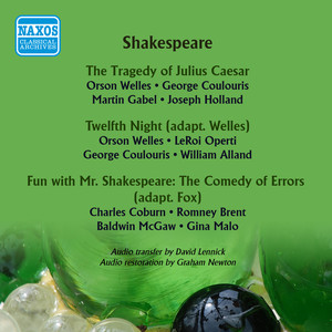 Shakespeare: Julius Caesar - Twelfth Night (adapted by Orson Welles) - Fun with Mr. Shakespeare: The Comedy of Errors (1938, 1947)