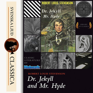 The Strange Case of Dr Jekyll & Mr Hyde (Unabridged)