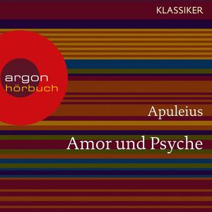 Amor und Psyche (Ungekürzte Lesung) Audiobook