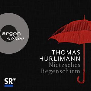 Nietzsches Regenschirm (Ungekürzte Fassung) Audiobook
