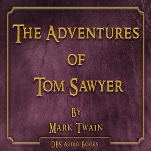 The Adventures of Tom Sawyer - Mark Twain Audiobook