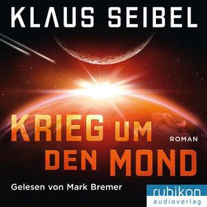 Krieg um den Mond Audiobook