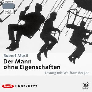 Der Mann ohne Eigenschaften (Ungekürzt) Audiobook