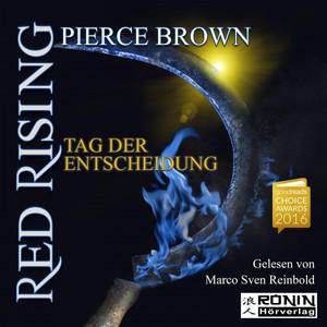 Red Rising 3 - Tag der Entscheidung (Roman) Audiobook