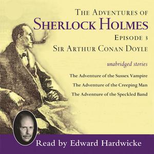 Adventures of Sherlock Holmes, Vol. 3 (Unabridged)