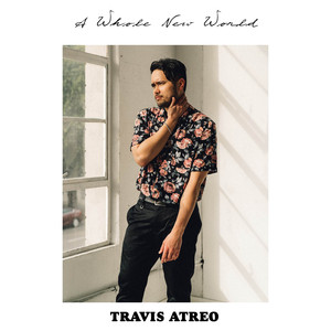 a8fe3cb9 Travis Atreo · A Whole New World