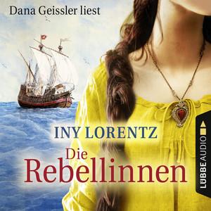 Die Rebellinnen (Gekürzt) Audiobook