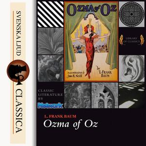 Ozma of Oz (unabridged)