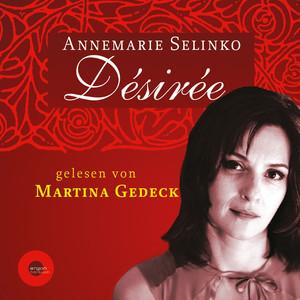 Désirée (Autorisierte Lesefassung) Audiobook