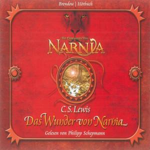 Die Chroniken von Narnia Band 01: Das Wunder von Narnia Audiobook