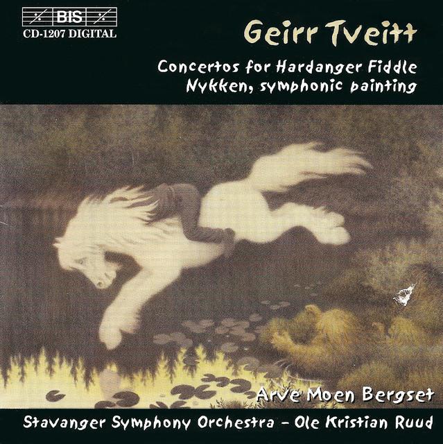 Geirr Tveitt - Arve Moen Bergset , Stavanger Symfoniorkester* Stavanger Symphony Orchestra·, Ole Kristian Ruud - Concertos For Hardanger Fiddle / Nykken, Symphonic Painting