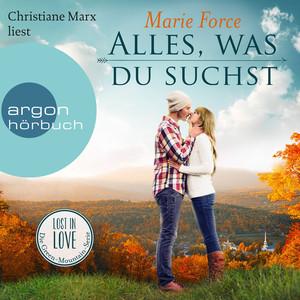Alles, was du suchst - Lost in Love - Die Green-Mountain-Serie, Band 1 (Ungekürzte Lesung) Audiobook