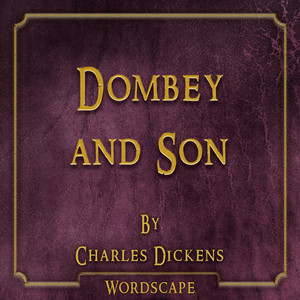 Dombey and Son (By Charles Dickens)
