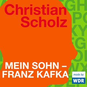 Mein Sohn - Franz Kafka Audiobook