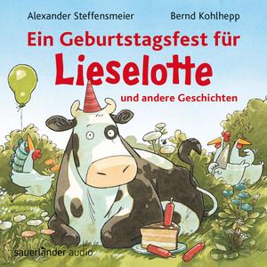 Ein Geburtstagsfest für Lieselotte und andere Geschichten (Ungekürzte Lesung mit Musik) Audiobook
