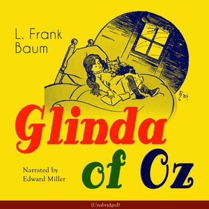 Glinda of Oz Audiobook