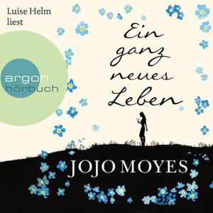 Ein ganz neues Leben (Ungekürzte Lesung) Audiobook
