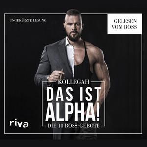 Das IST ALPHA! (Die 10 Boss-Gebote) Audiobook