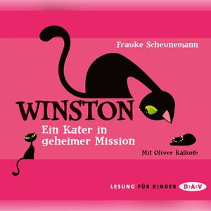 Winston - Ein Kater in geheimer Mission Audiobook