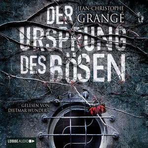 Der Ursprung des Bösen (Ungekürzt) Audiobook