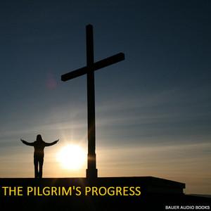 The Pilgrim's Progress (By John Bunyan)