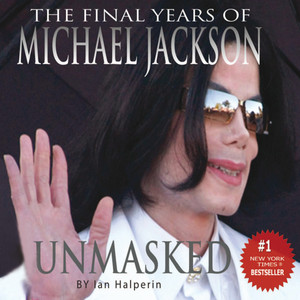 Unmasked : The final years of Michael Jackson Audiobook