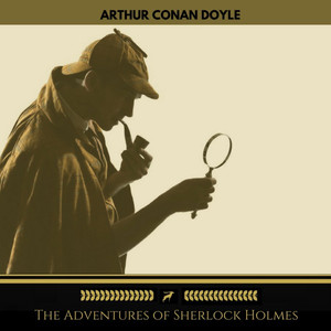 The Adventures of Sherlock Holmes (Golden Deer Classics) Audiobook
