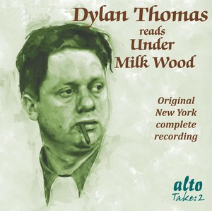 Dylan Thomas Reads Under Milk Wood